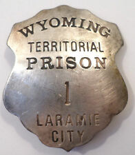 U.S. Us Wyoming Territorial Prison Laramie City Western Inspred Pin Back Badge