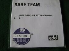 BABE TEAM.. (Over There) Our Boys Are Coming (2 Track Promo CDR Single)