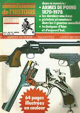 CON DE L HISTOIRE N°13 ARMES DE POING 1870-1978