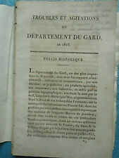 TROUBLES ET AGITATIONS DU DEPARTEMENT DU GARD EN 1815 (1818).