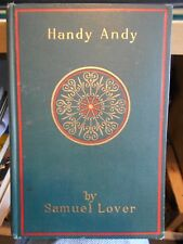 Handy Andy by Samuel Lover A Tale of Irish Life HC