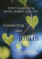 Connecting Like Jesus by Darling, Mary Albert ( Author ) ON Aug-16-2012, Paperba