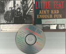LITTLE FEAT Ain't had Enough fun DIFFERENT Packaging & art ADVNCE PROMO CD 1995