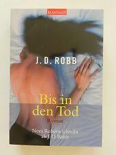J D Robb Bis in den Tod Nora Roberts Roman Krimi Blanvalet Verlag