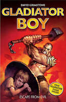 2: Escape from Evil (Gladiator Boy), David Grimstone, Very Good Book