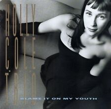 HOLLY COLE TRIO : BLAME IT ON MY YOUTH / CD