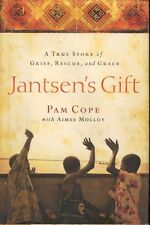Jantsen's Gift A True Story of Grief Rescue and Grace Pam Cope Book HCDJ 1 Ghana