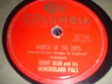 78RPM Columbia 35766 Teddy Bear, March of the Toys / Down in Toyland Village V-