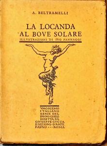 LA LOCANDA  AL BOVE SOLARE  - A. BELTRAMELLI - ED. D'ARTE FAUNO, 1927