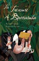 The Treasure of Barracuda by Campos, Llanos , Hardcover
