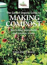 The Garden Organic Guide to Making Compost-ExLibrary