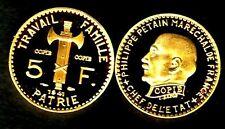 ★★ JOLIE COPIE PLAQUEE OR DE LA RARE 5 FRANCS PETAIN 1941 ★★ FDC