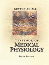 Textbook of Medical Physiology by Guyton, Arthur C., Hall, John E.