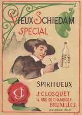 """""""VIEUX SCHIEDAM SPECIAL (J. CLOSQUET)"""" Etiquette-chromo originale début 1900"""