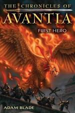 The Chronicles of Avantia #1: First Hero by Blade, Adam, Good Book
