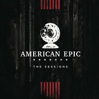 MUSIC FROM THE AMERICAN EPIC SESSIONS (DELUXE)  2 CD NEU
