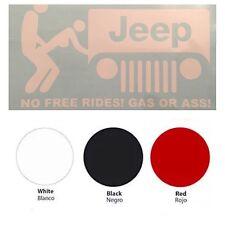 Jeep No Free Rides! Gas or Ass! Vinyl Sticker Decal Logo Graphics Wrangler