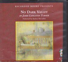NO DARK VALLEY by JAMIE LANGSTON TURNER ~UNABRIDGED CD AUDIOBOOK