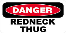 3 - Danger Redneck Thug Hard Hat, Toolbox, Redneck Helmet Sticker H932