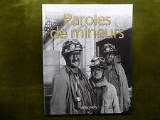 PAROLES DE MINEURS Elisabeth Fechner - Nord - Mines Corons