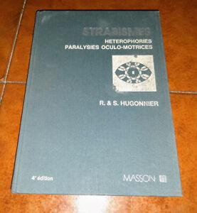 Hugonnier Strabismes Hétérophories Paralysies Oculo-Motrices Ed. Masson 1981