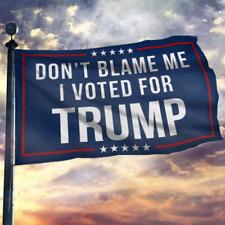 Don't Blame Me I Voted For Trump Garden Flag House Flag Wall Flag 2024 3x5Ft Usa