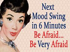 Next Mood Swing, be Afraid Funny Retro Vintage Girl Women Gift, Fridge Magnet
