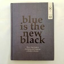 Blue Is The New Black By Susie Breuer (BIS Publishers, August 7, 2012) Hardcover