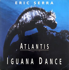 "Eric Serra 7"" Atlantis: Iguana Dance - France (VG+/EX)"