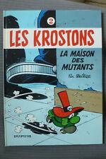 BD les krostons n°2 la maison des mutants cartonnée 1985 TBE deliege