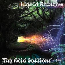 LIQUID RAINBOW - THE ACID SESSIONS  CD NEUF