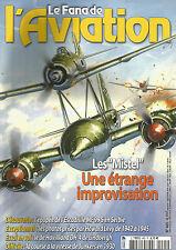 FANA DE L AVIATION N° 465 MISTEL / ESCADRILLE MF 99 S / DE HAVILLAND DH-4