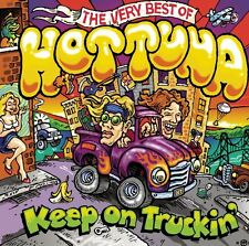HOT TUNA : KEEP ON TRUCKIN: THE VERY BEST OF HOT TUNA (CD) sealed