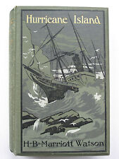 H B Marriott Watson - HURRICANE ISLAND (1905) – Australian Author