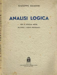 ANALISI LOGICA PER LA SCUOLA MEDIA SECONDO I VIGENTI PROGRAMMI. . 1940. .