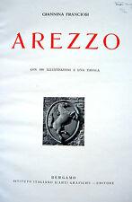 AREZZO STORIA LOCALE ARTE MONUMENTI MONOGRAFIA ILLUSTRATA
