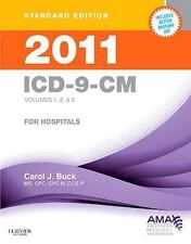 2011 ICD-9-CM for Hospitals, Volumes 1, 2 & 3 Standard Edition, 1e Buck, ICD-9-