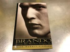 Brando : Songs My Mother Taught Me by Robert Lindsey and Marlon Brando (1994 127