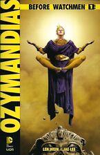 BEFORE WATCHMEN: OZYMANDIAS VOLUME 1 DI 6 EDIZIONE LION