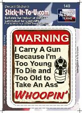 I Carry A Gun Because .. Ass Whoppin – Decal Sticker