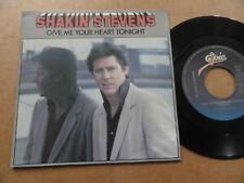 "DISQUE 45T DE SHAKIN' STEVENS  "" GIVE ME YOUR HEART TONIGHT """
