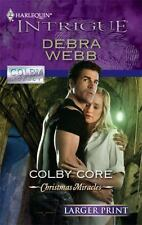 Larger Print Intrigue: Colby Core 1247 by Debra Webb (2010, Paperback, Large Ty…