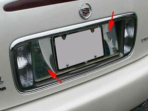 Cadillac DEVILLE 2000 2001 2002 2003 2004 2005 Chrome LICENSE PANEL TRIM!!