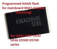 K9GAG08U0E Programmed for mainboard BN41-01660B SAMSUNG UExxD5500 UExxD5700