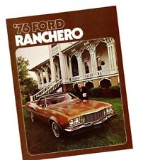 1976 Ford RANCHERO Dealer Brochure: GT,460,SQUIRE,500.......NEW/ORIGINAL!
