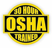 "30 Hour OSHA Trained (3 Pack) HardHat Sticker (size: 2"" color: Yellow/Black)"