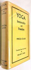 Yoga: Immortality and Freedom - Mircea Eliade - PRISTINE H/C First Edition 1958
