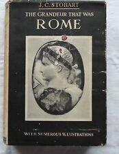 THE GRANDEUR THAT WAS ROME ~ J C STOBART ~ 1951 HARDBACK