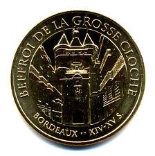 33 BORDEAUX Beffroi de la grosse cloche, 2017, Monnaie de Paris