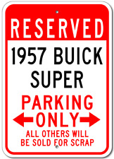 1957 57 BUICK SUPER Parking Sign